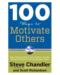 100 Ways to Motivate Others, 3rd Edition