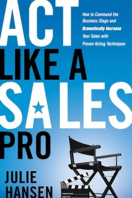 Act Like a Sales Pro Selling