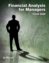 Course Guide: Financial Analysis for Managers (Download) Recordkeeping, Budgeting, Management, Financial Management