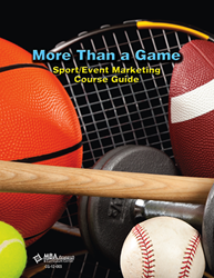 Course Guide: More Than a Game: Sport/Event Marketing (Download)