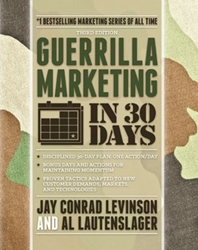 Guerrilla Marketing in 30 Days, 3rd Ed. Selling