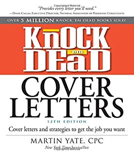 Knock em Dead Cover Letters, 12th Edition Job Seeking, Employability, Job Application