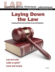LAP-BL-163, Laying Down the Law (Complying With the Spirit and Intent of Laws and Regulations) (Download) Business Law