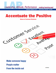 LAP-CR-001, Accentuate the Positive (Nature of Customer Relations) (Download) Customer Service