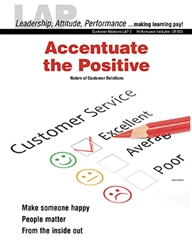 LAP-CR-003, Accentuate the Positive (Nature of Customer Relations) (Download) LAP-CR-001, CR:003, Customer Service