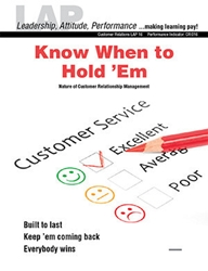LAP-CR-016, Know When to Hold Em (Nature of Customer Relationship Management) (Download) LAP-CR-002