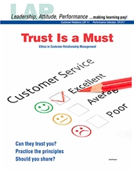 LAP-CR-017, Trust Is a Must (Ethics in Customer Relationship Management) (Download)