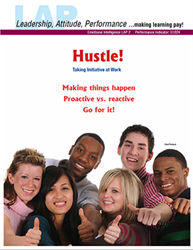 LAP-EI-002, Hustle! (Taking Initiative at Work) (Download) Emotional Intelligence, Business Behavior, Co-op, Workplace