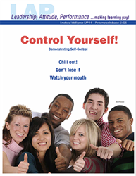 LAP-EI-014, Control Yourself! (Demonstrating Self-Control) (Download) EI:025, Emotional Intelligence, Work-based Learning, Co-op Work Experience, Human Relations