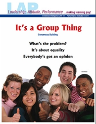 LAP-EI-019, Its a Group Thing (Consensus Building) (Download) Emotional Intelligence, Leadership