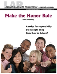 LAP-EI-021, Make the Honor Role (Acting Responsibly) (Download) EI:021, Emotional Intelligence, Character Development, Co-op, Workplace, LAP-PD-007