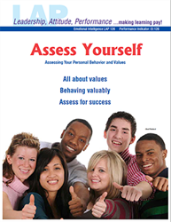 LAP-EI-126, Assess Yourself (Assessing Your Personal Behavior and Values) (Download) Emotional Intelligence, Character Development, Ethics, Personal Development