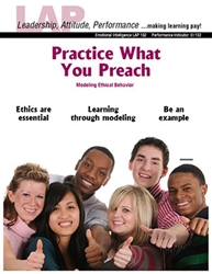 LAP-EI-132, Practice What You Preach (Modeling Ethical Behavior) (Download) EI:132, Emotional Intelligence, Ethics