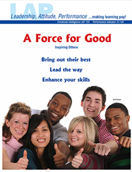 LAP-EI-133, A Force for Good (Inspiring Others) (Download) EI:133, Emotional Intelligence, Leadership