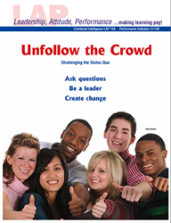 LAP-EI-134, Unfollow the Crowd (Challenging the Status Quo) (Download) EI:134, Emotional Intelligence, Ethics