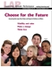 LAP-EI-137, Choose for the Future (Assessing the Long-Term Value and Impact of Actions on Others) (Download) - LAP-EI-137