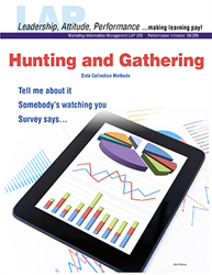 LAP-IM-289, Hunting and Gathering (Data Collection Methods) (Download) IM:289, Information Management, Marketing, Research, LAP-IM-017