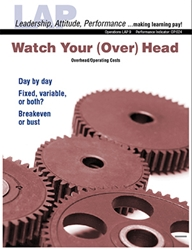 LAP-OP-009, Watch Your (Over) Head (Overhead/Operating Costs) (Download) Operations, Budgeting, Recordkeeping, Financing