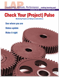 LAP-OP-520, Check Your (Project) Pulse (Monitoring Projects and Taking Corrective Actions) (Download) Operations, LAP-QS-019