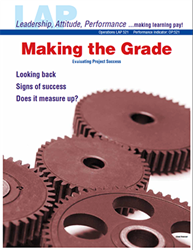 LAP-OP-521, Making the Grade (Evaluating Project Success) (Download) Operations, LAP-QS-019