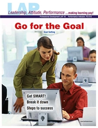 LAP-PD-016, Go for the Goal (Goal Setting) (Download) Professional Development, Personal Development, Self Esteem, Values, Workplace, Co-op