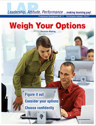 LAP-PD-017, Weigh Your Options (Decision-Making) (Download) Professional Development, Leadership, Problem Solving, LAP-PD-010