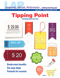 LAP-PI-006, Tipping Point (Calculating Break-Even Point) (Download) LAP-PI-004, Pricing, Marketing, Budgeting, Recordkeeping, Financing, Math Applications