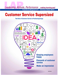 LAP-PM-001, Customer Service Supersized (The Role of Customer Service in Positioning/Image) (Download) Product Management, Product Planning, Branding