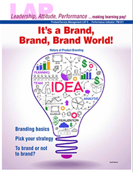 LAP-PM-006, Its a Brand, Brand, Brand World! (Nature of Product Branding) (Download) Product Management, Product Planning, Marketing