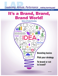 LAP-PM-021, Its a Brand, Brand, Brand World! (Nature of Product Branding) (Download) LAP-PM-006, PM:021, Product Management, Product Planning, Marketing