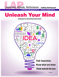 LAP-PM-127, Unleash Your Mind (Techniques for Generating Product Ideas) (Download) Product Management, Product Planning, LAP-PM-011