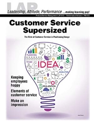 LAP-PM-913, Customer Service Supersized (The Role of Customer Service in Positioning/Image) (Download) PM:013, LAP-PM-001, Product Management, Product Planning, Branding