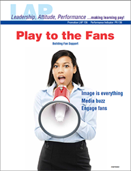 LAP-PR-136, Play to the Fans (Building Fan Support) (Download) LAP-PR-019, Promotion, Sports Marketing