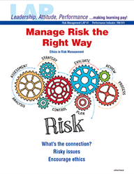 LAP-RM-041, Manage Risk the Right Way (Ethics in Risk Management) (Download) RM:041