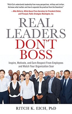 Real Leaders Dont Boss Leadership