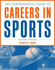 The Comprehensive Guide to Careers in Sports, 2nd Edition Sports Marketing