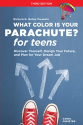 What Color Is Your Parachute? for Teens, 3rd Edition Personal Development, College prep